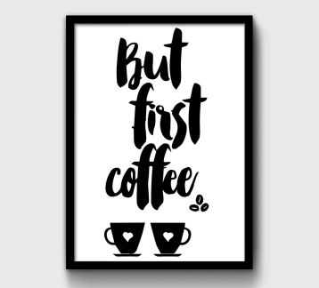 But First Coffee Talking Poster