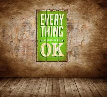 Every Thing Is Going To Be Okey