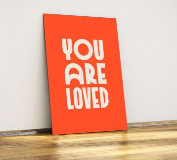 You Are Loved - Dekoratif Metal Poster