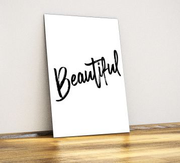 Beautiful - Dekoratif Metal Poster