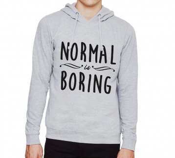 Normal is Boring - Unisex Gri Kapşonlu Sweatshirt