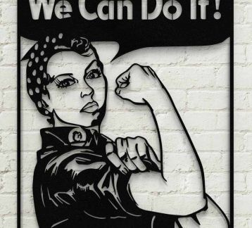 We Can Do it Metal Poster