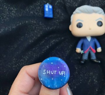 Doctor Who-Shut Up Broş